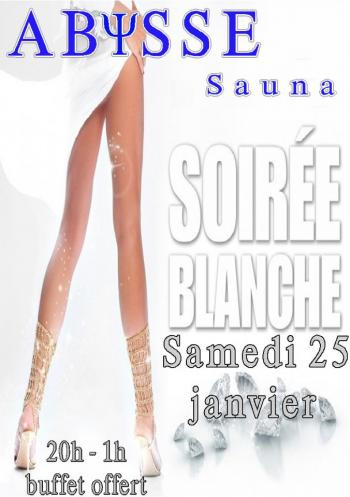 Sauna Club Abysse Alençon - Soirée mixte : Soirée blanche - 2020-01-25T20:00:00 - 2020-01-26T01:00:00