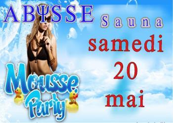 Sauna Club Abysse Alençon - Soirée mixte : Soirée Mousse - 2017-05-20T20:00:00 - 2017-05-21T02:00:00