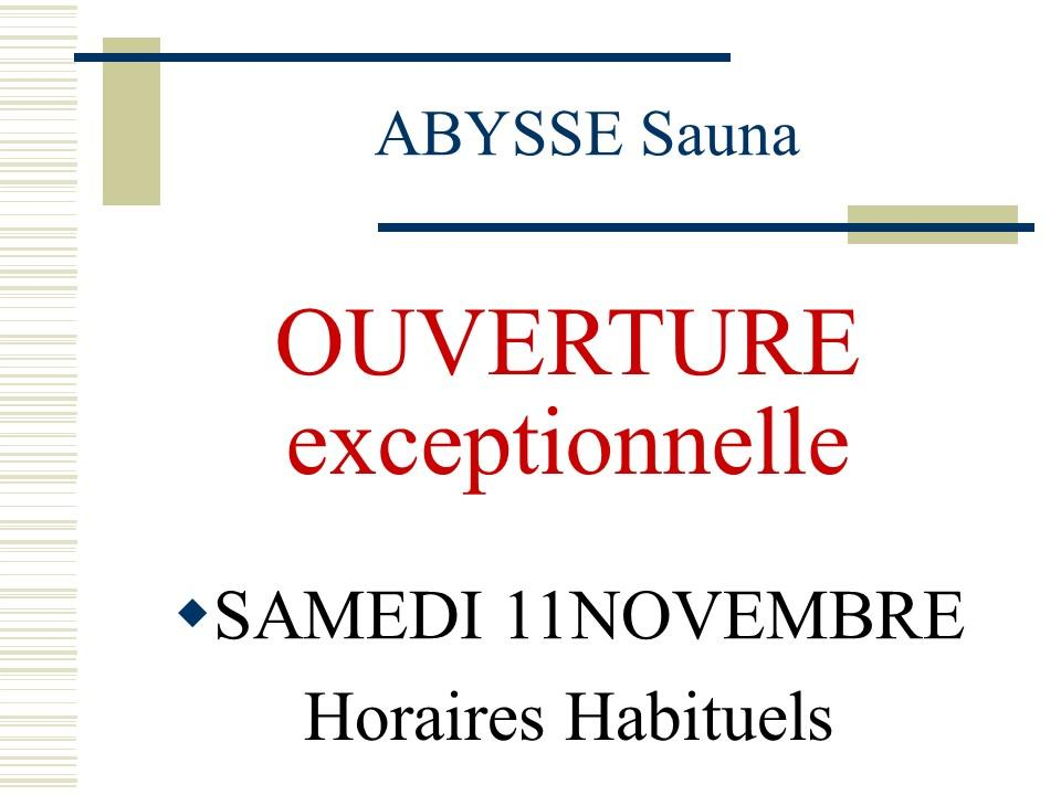 Sauna Club Abysse Alençon - Information générale : ouverture samedi 11 novembre  - 2017-11-11T14:00:00 - 2017-11-12T02:00:00